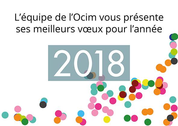 L'Ocim vous souhaite une bonne année 2018 !